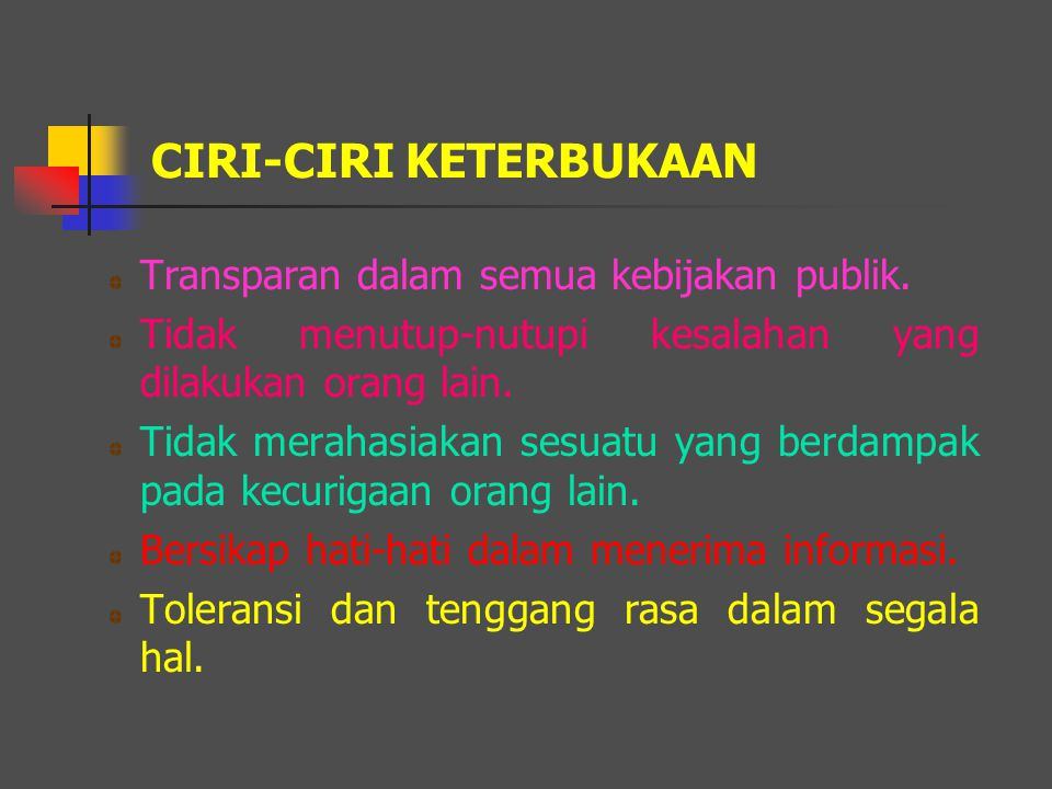 CIRI-CIRI KETERBUKAAN