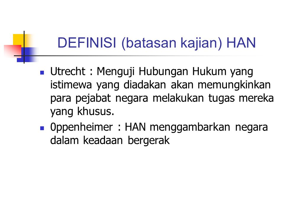 DEFINISI (batasan kajian) HAN