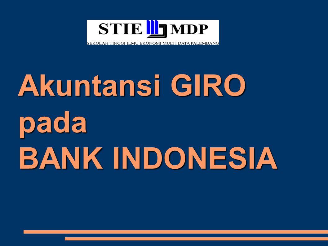Akuntansi GIRO pada BANK INDONESIA