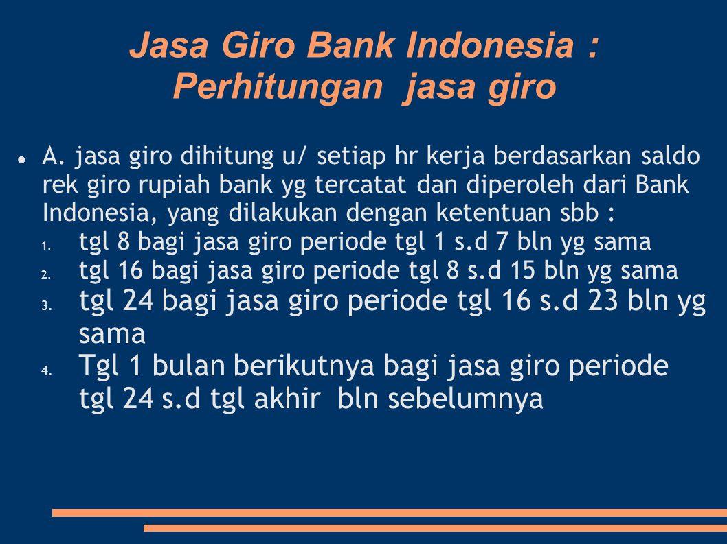 Jasa Giro Bank Indonesia : Perhitungan jasa giro