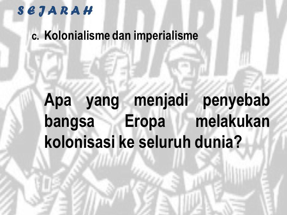 S E J A R A H Kolonialisme dan imperialisme.
