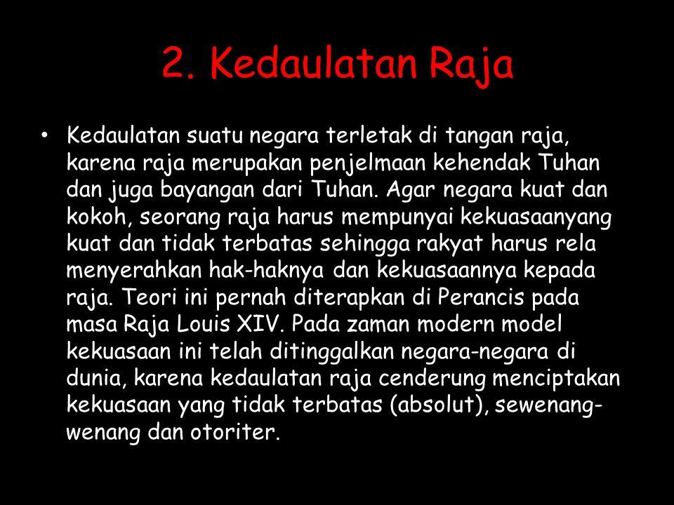2. Kedaulatan Raja
