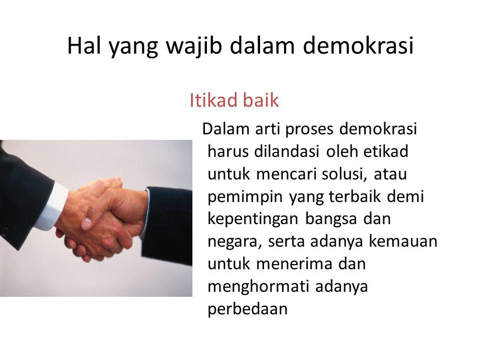 Hal yang wajib dalam demokrasi