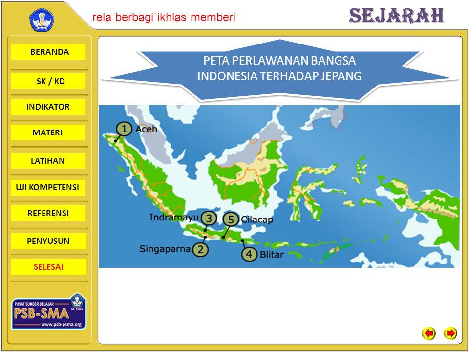 PETA PERLAWANAN BANGSA INDONESIA TERHADAP JEPANG