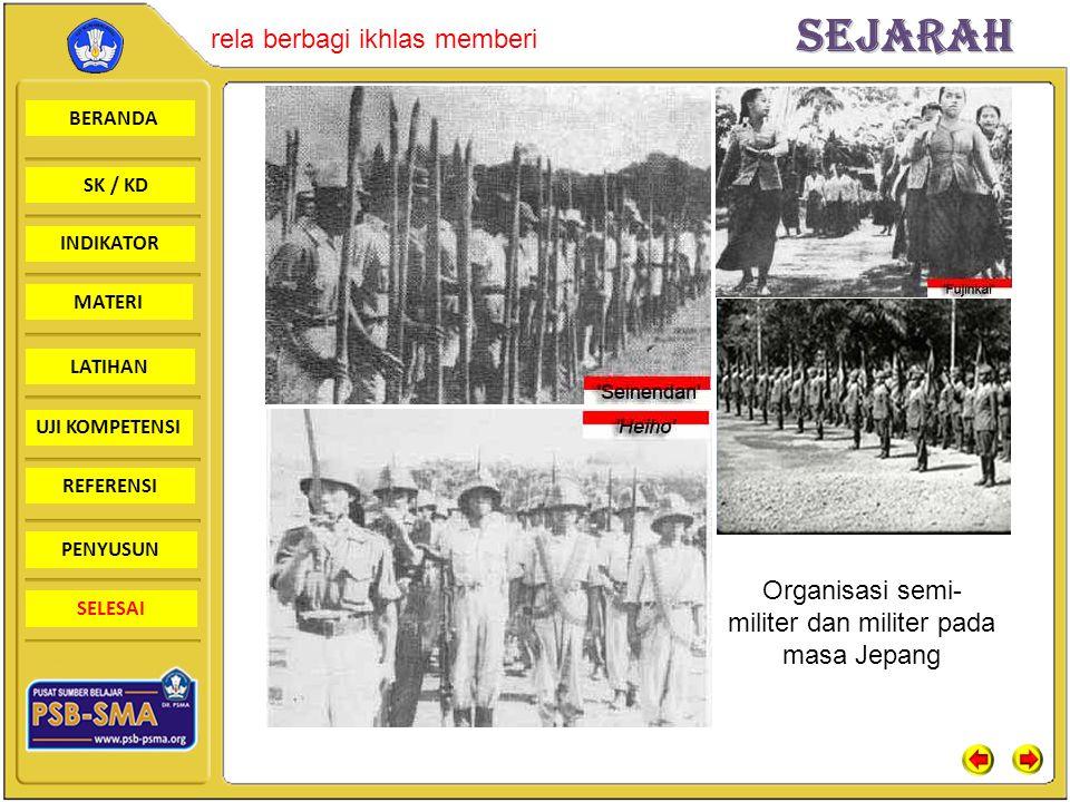 Organisasi semi-militer dan militer pada masa Jepang