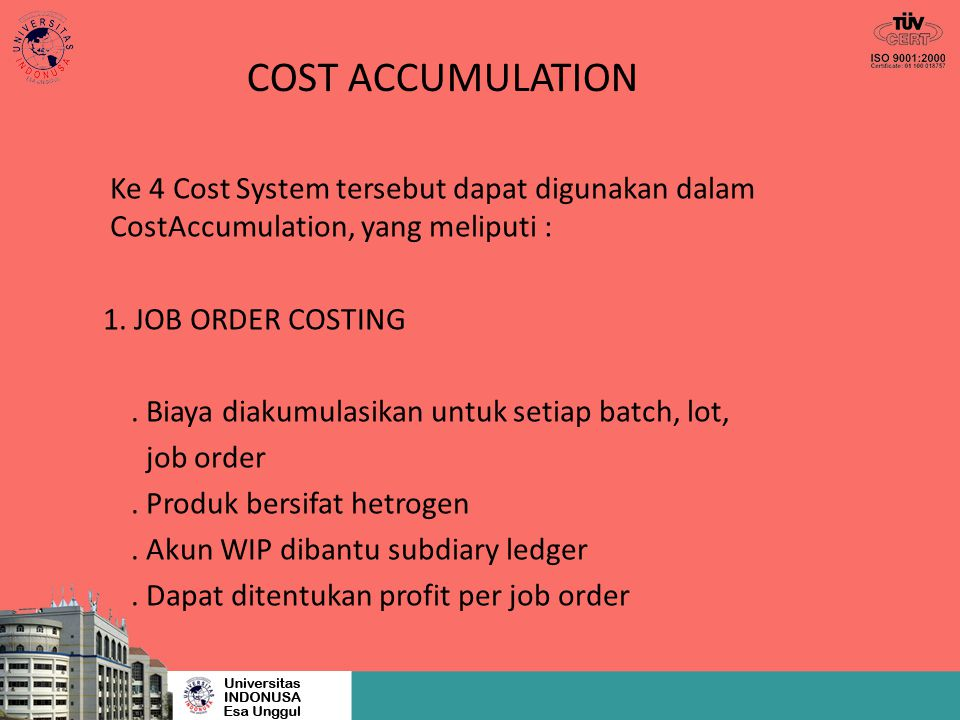 cost accumalation Cost accumulation and product costing serve as major topics within most managerial accounting textbooks braun's (2013) review of fifteen.
