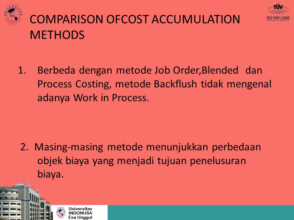 COMPARISON OFCOST ACCUMULATION METHODS
