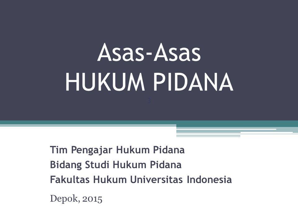 Asas-Asas HUKUM PIDANA 3