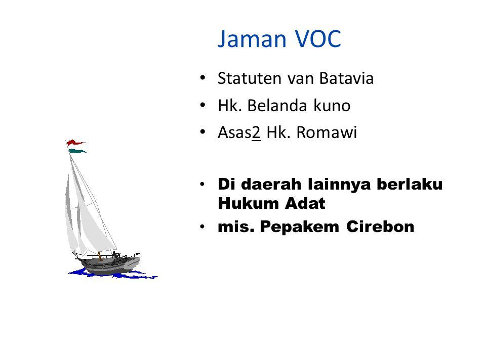 Jaman VOC Statuten van Batavia Hk. Belanda kuno Asas2 Hk. Romawi