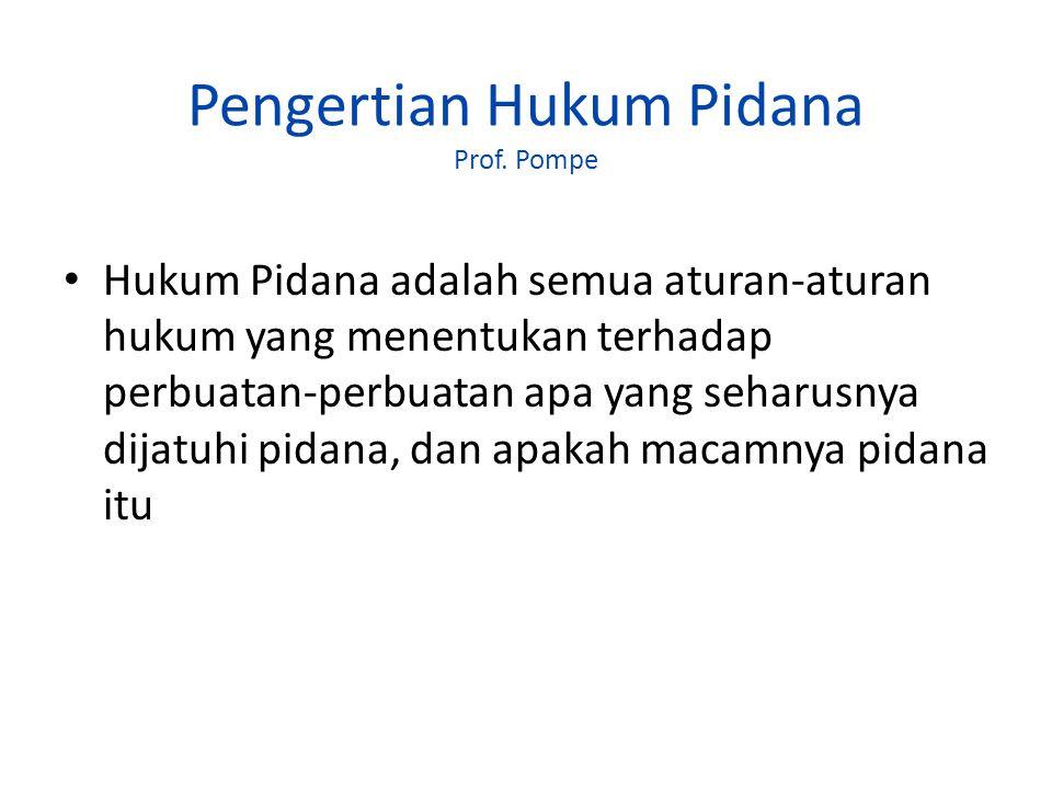 Pengertian Hukum Pidana Prof. Pompe
