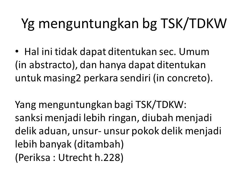 Yg menguntungkan bg TSK/TDKW