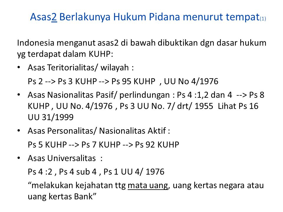 Asas2 Berlakunya Hukum Pidana menurut tempat(1)