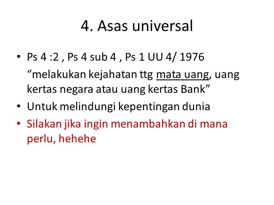 4. Asas universal Ps 4 :2 , Ps 4 sub 4 , Ps 1 UU 4/ 1976
