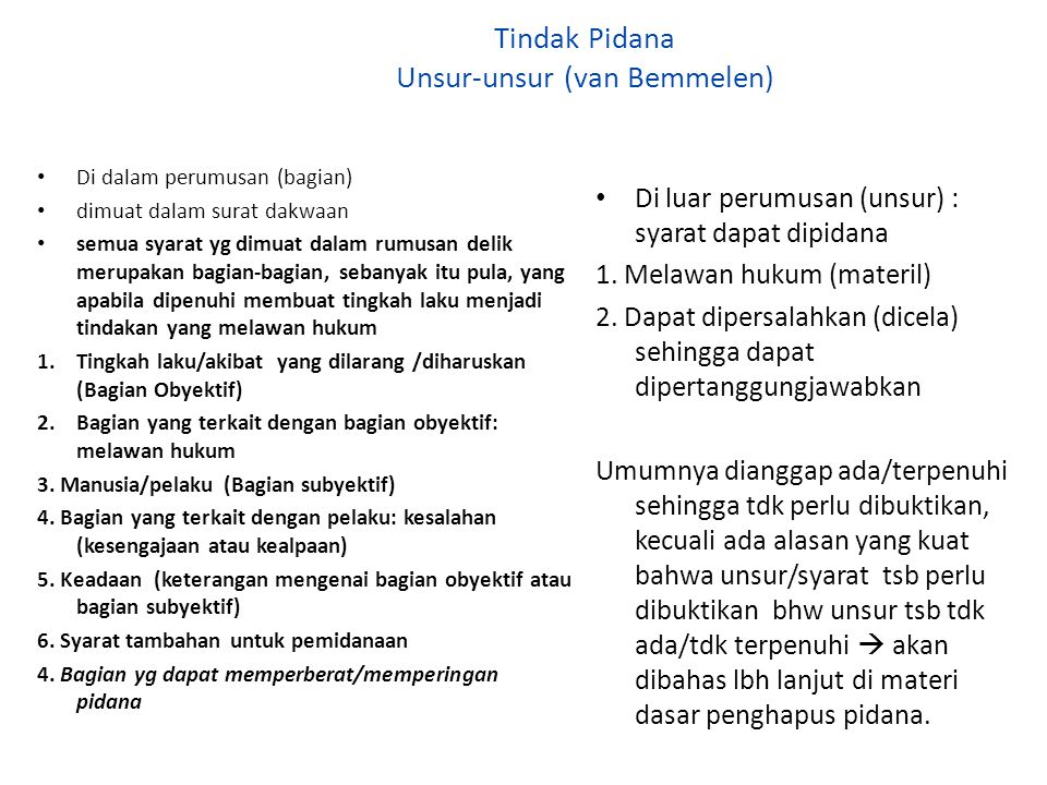 Tindak Pidana Unsur-unsur (van Bemmelen)