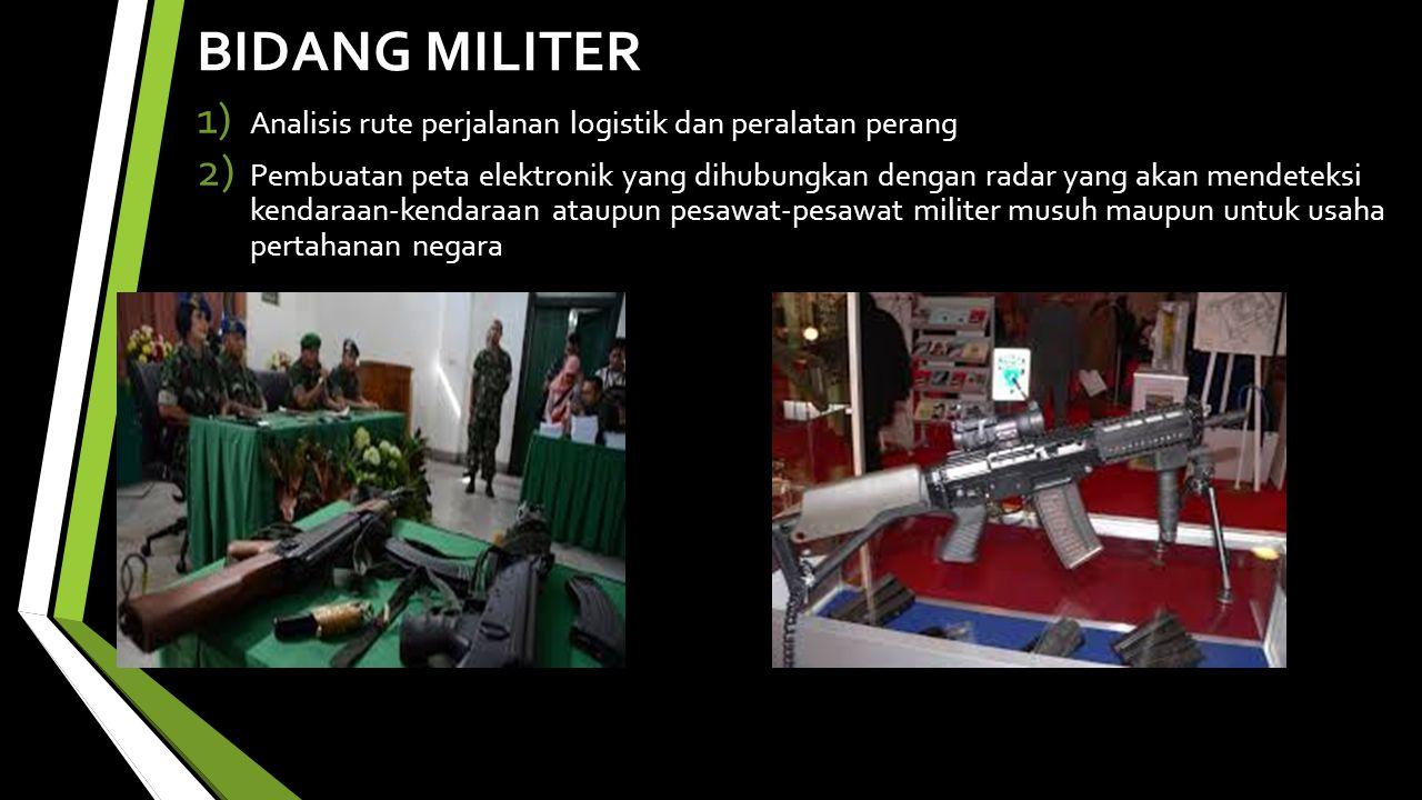 BIDANG MILITER Analisis rute perjalanan logistik dan peralatan perang