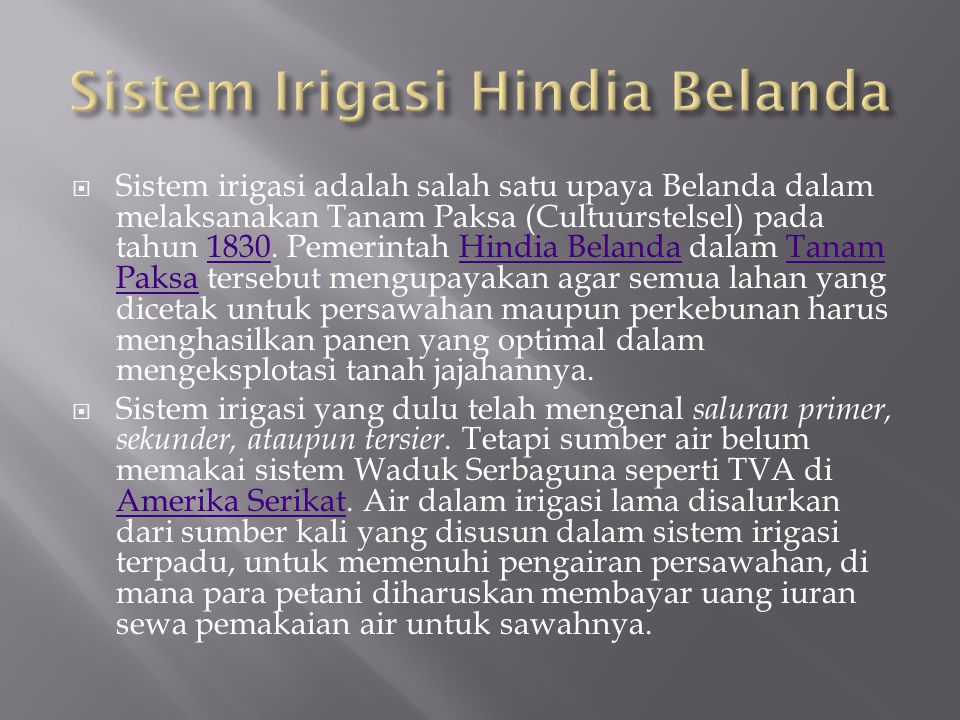 Sistem Irigasi Hindia Belanda