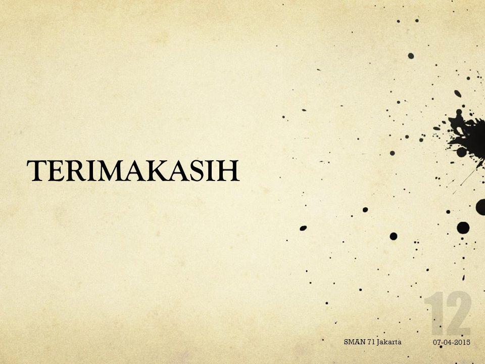 TERIMAKASIH SMAN 71 Jakarta 07-04-2015