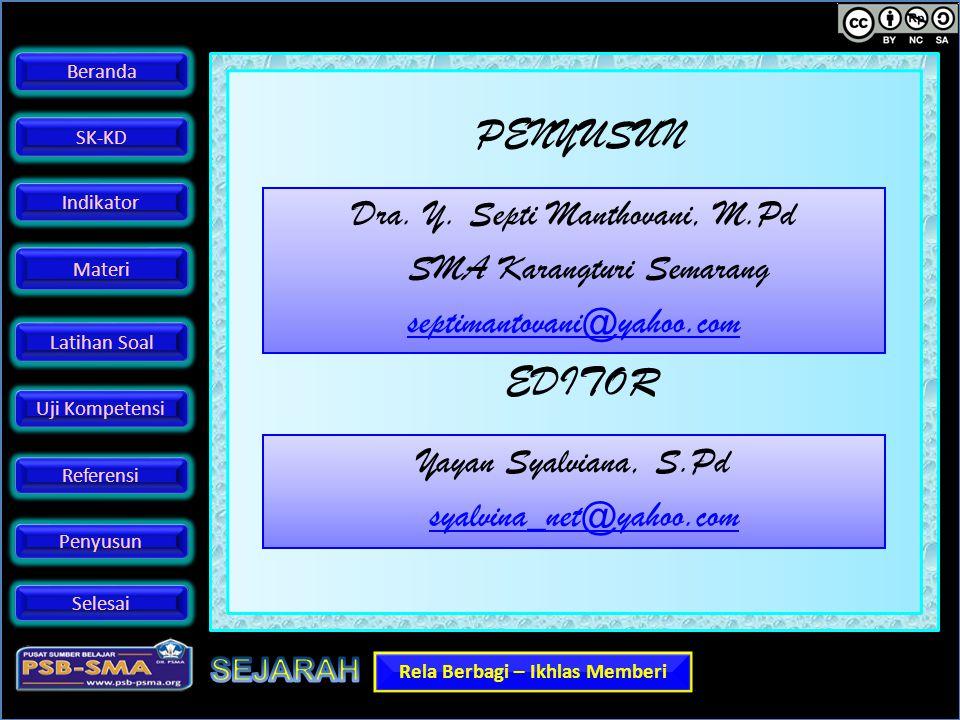 PENYUSUN Dra. Y. Septi Manthovani, M.Pd SMA Karangturi Semarang septimantovani@yahoo.com EDITOR. Yayan Syalviana, S.Pd.