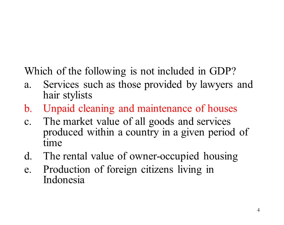 Which of the following is not included in GDP