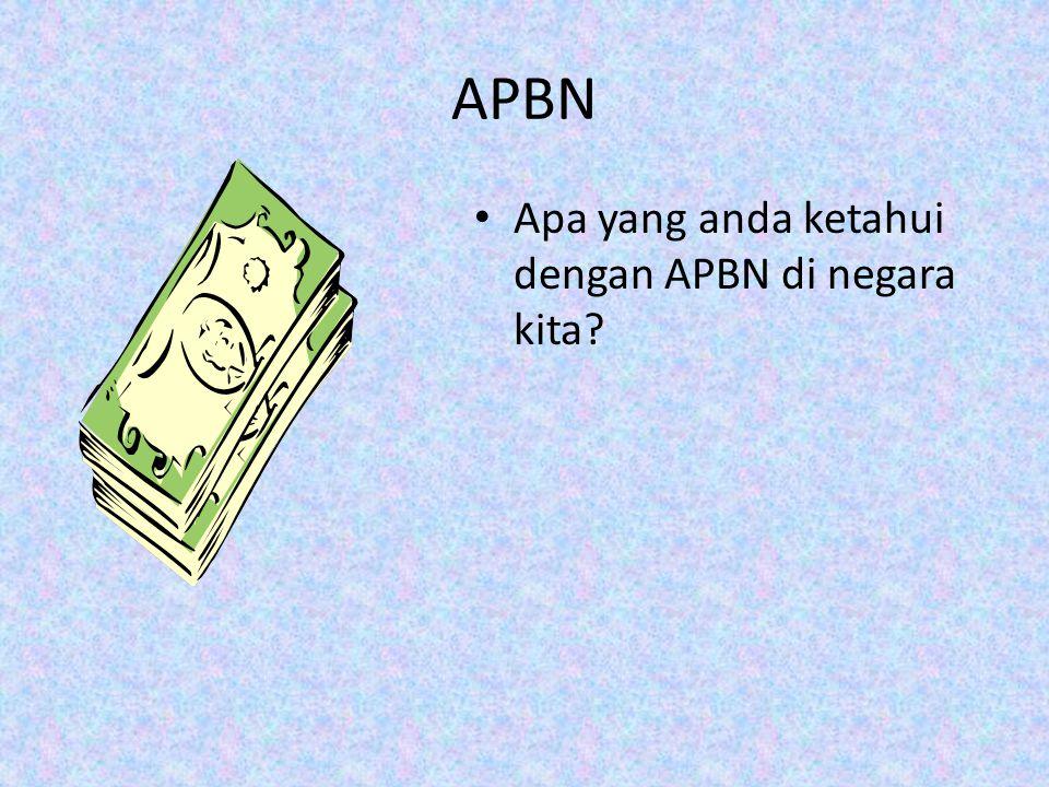 APBN Apa yang anda ketahui dengan APBN di negara kita