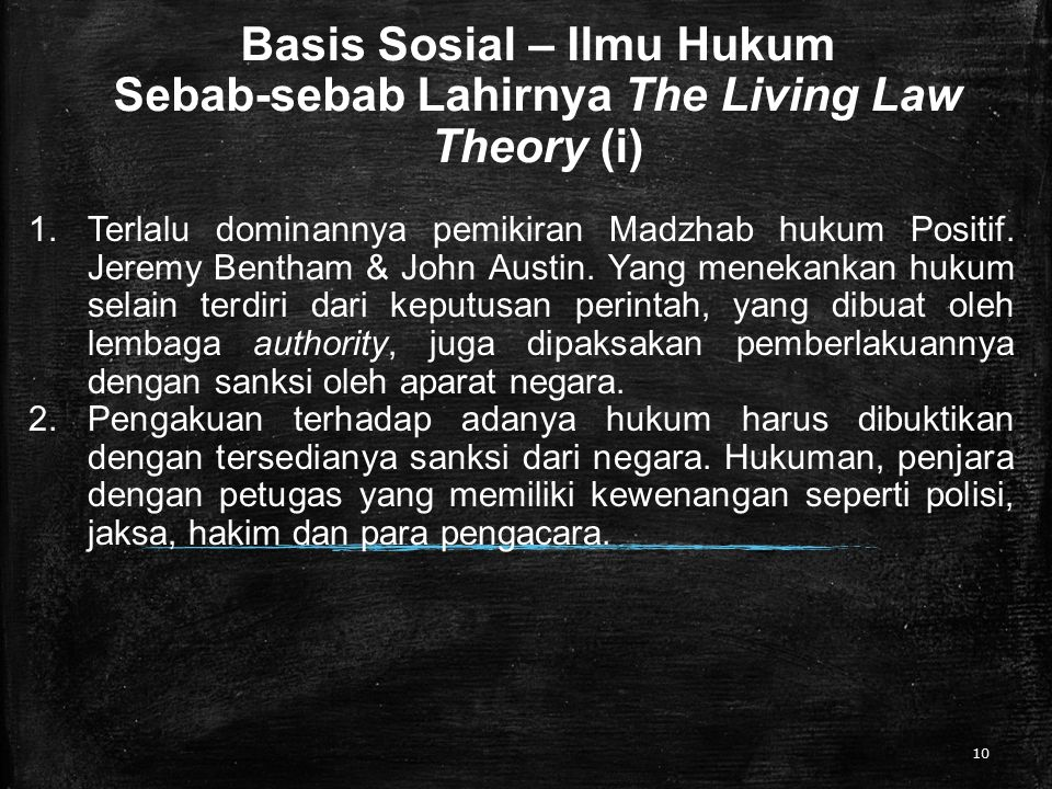 Basis Sosial – Ilmu Hukum Sebab-sebab Lahirnya The Living Law Theory (i)