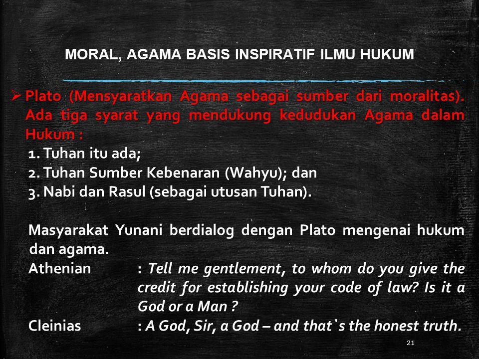 MORAL, AGAMA BASIS INSPIRATIF ILMU HUKUM