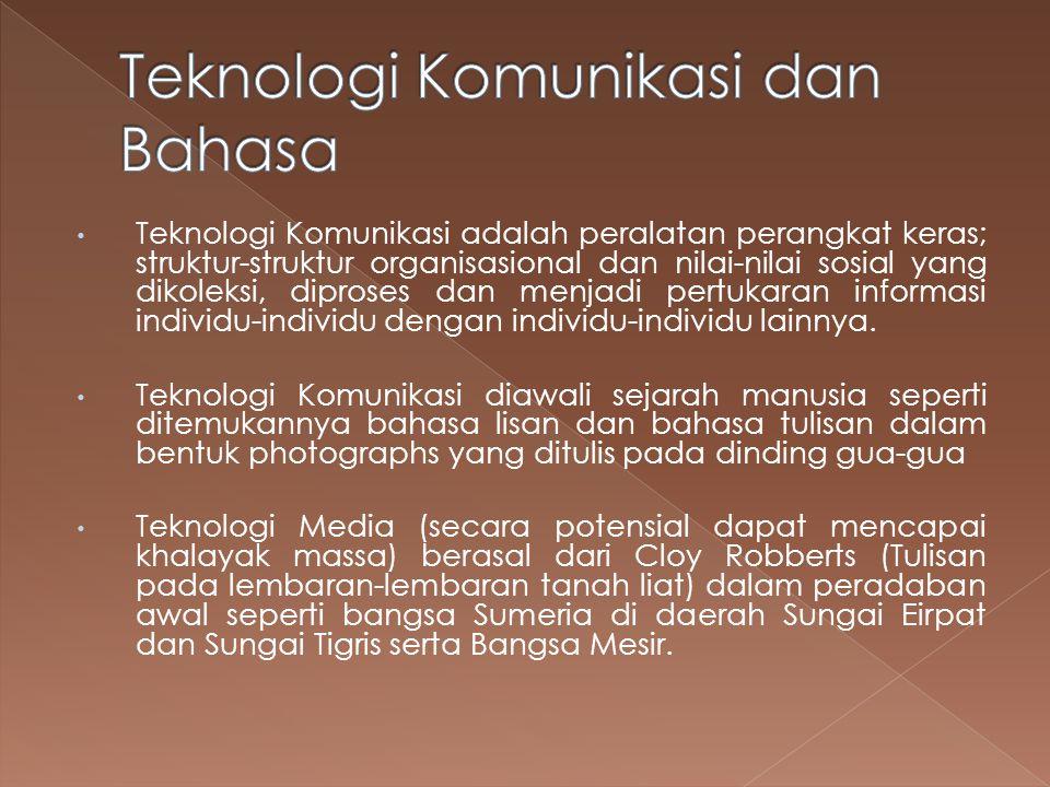 Teknologi Komunikasi dan Bahasa