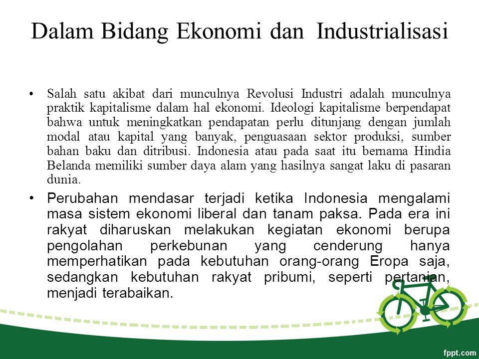 Dalam Bidang Ekonomi dan Industrialisasi