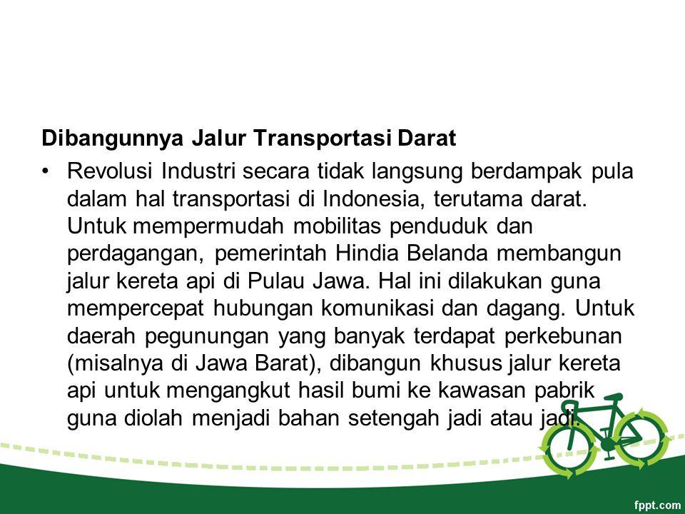Dibangunnya Jalur Transportasi Darat