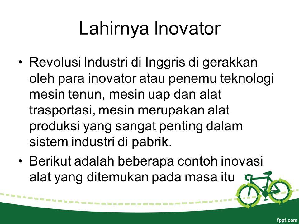 Lahirnya Inovator