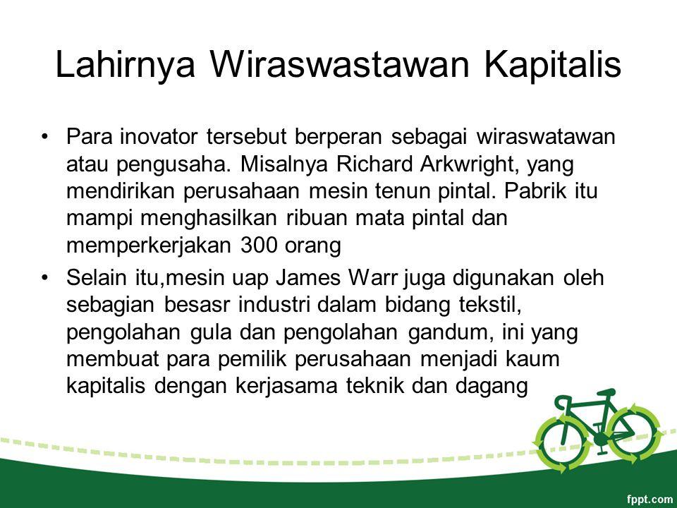 Lahirnya Wiraswastawan Kapitalis