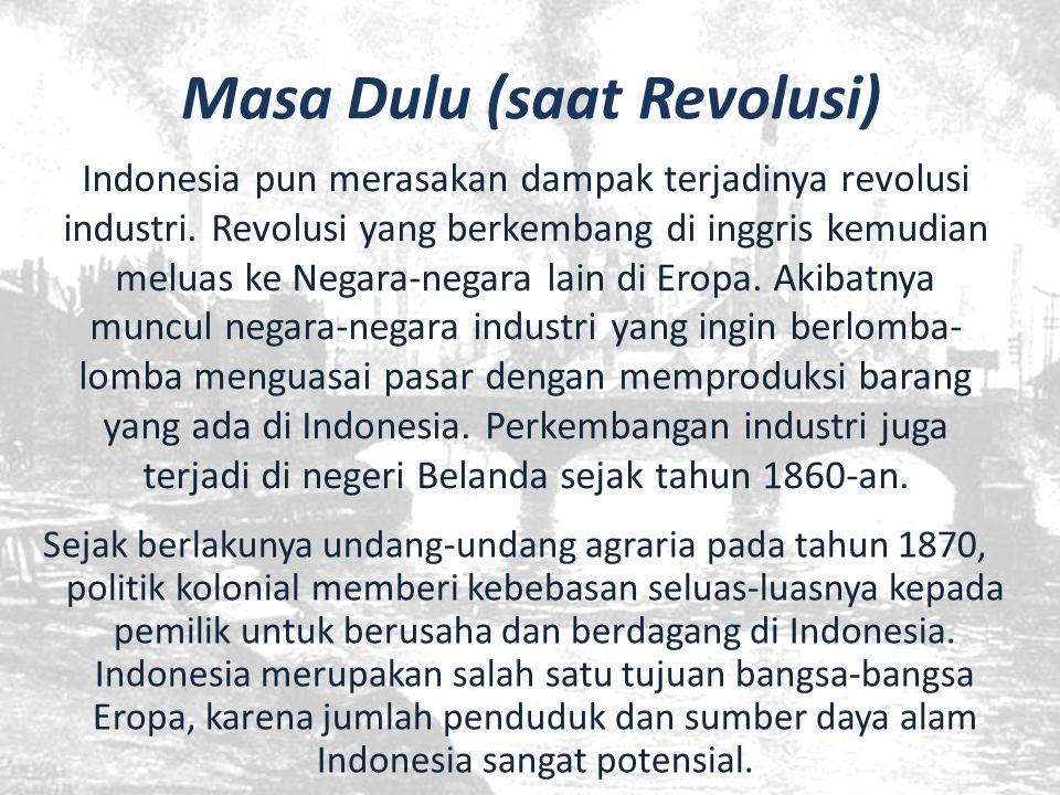 Masa Dulu (saat Revolusi)