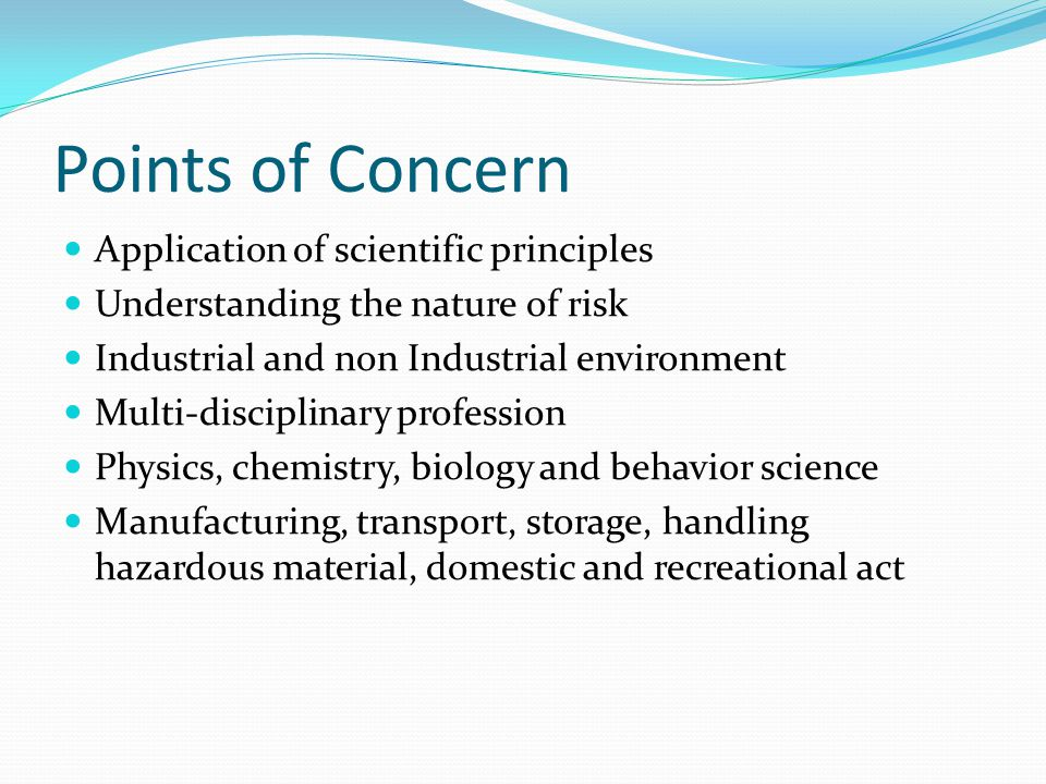 Points of Concern Application of scientific principles