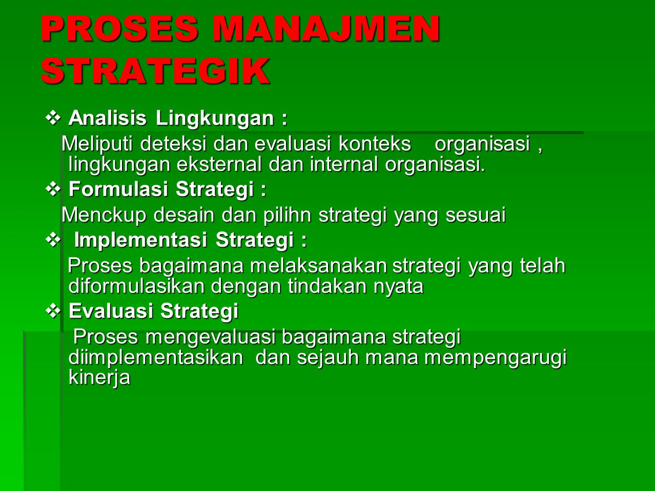PROSES MANAJMEN STRATEGIK