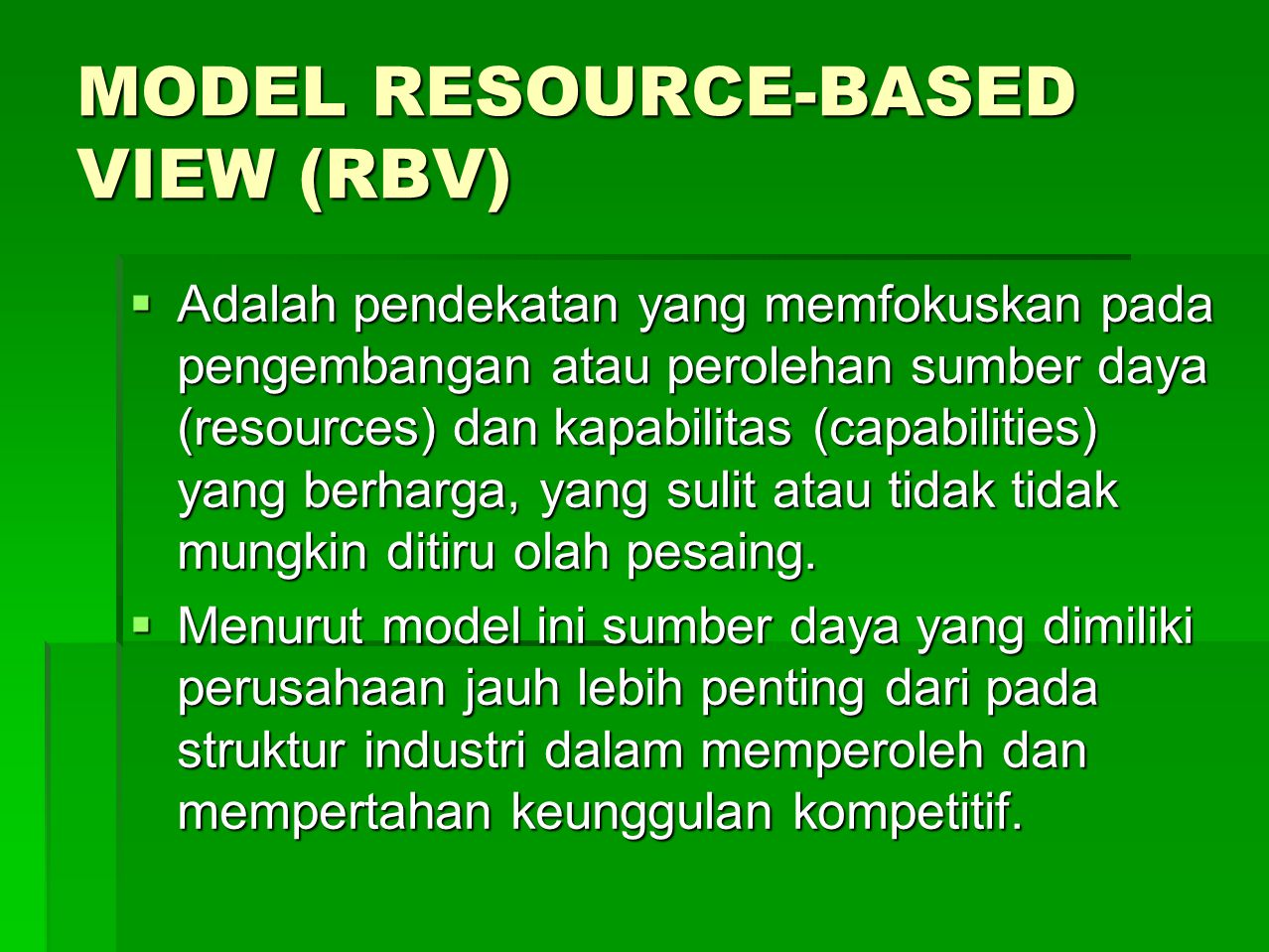 MODEL RESOURCE-BASED VIEW (RBV)