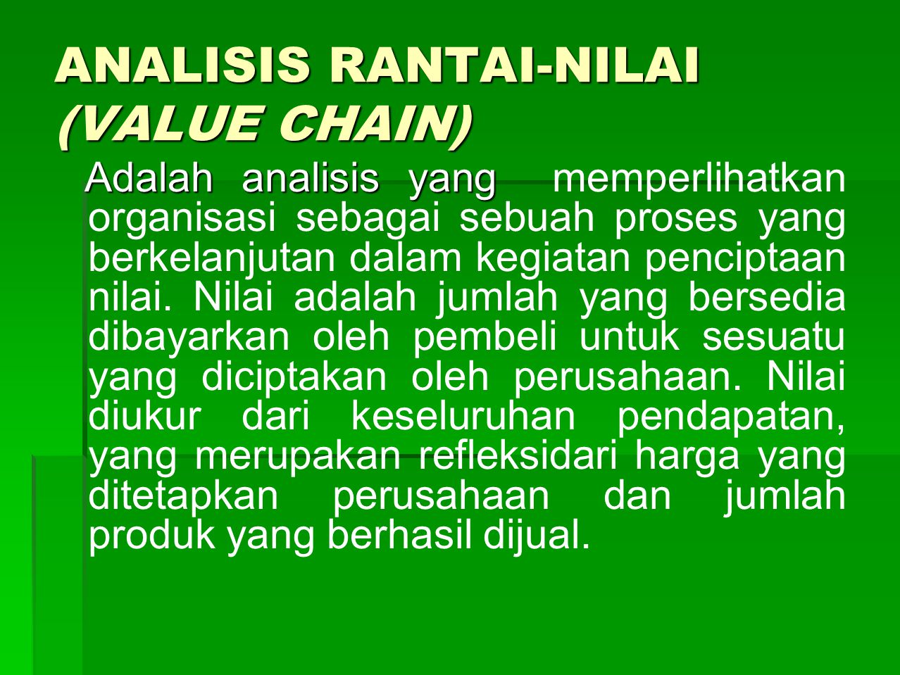 ANALISIS RANTAI-NILAI (VALUE CHAIN)