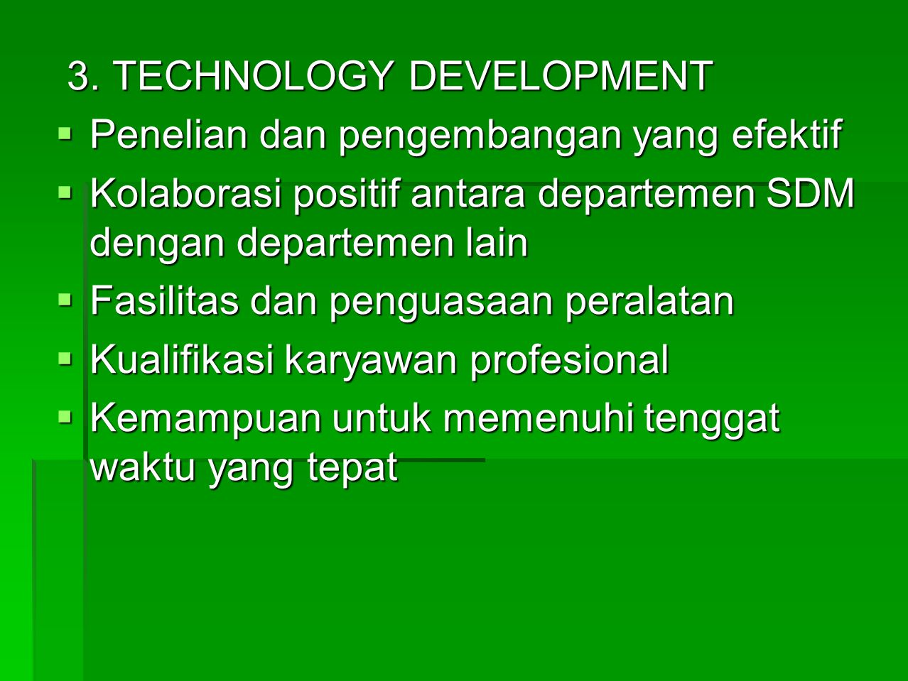 3. TECHNOLOGY DEVELOPMENT