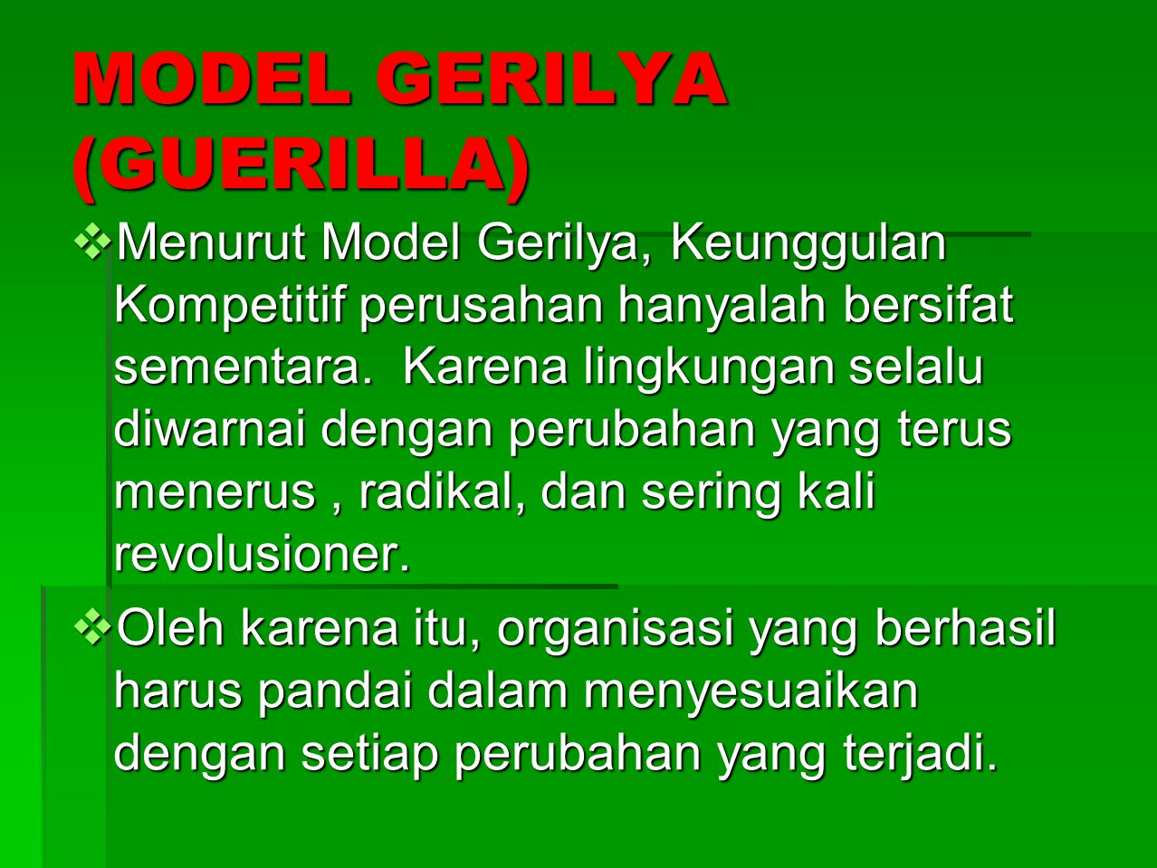 MODEL GERILYA (GUERILLA)