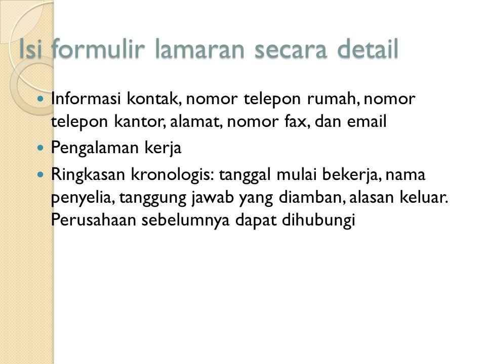 Isi formulir lamaran secara detail