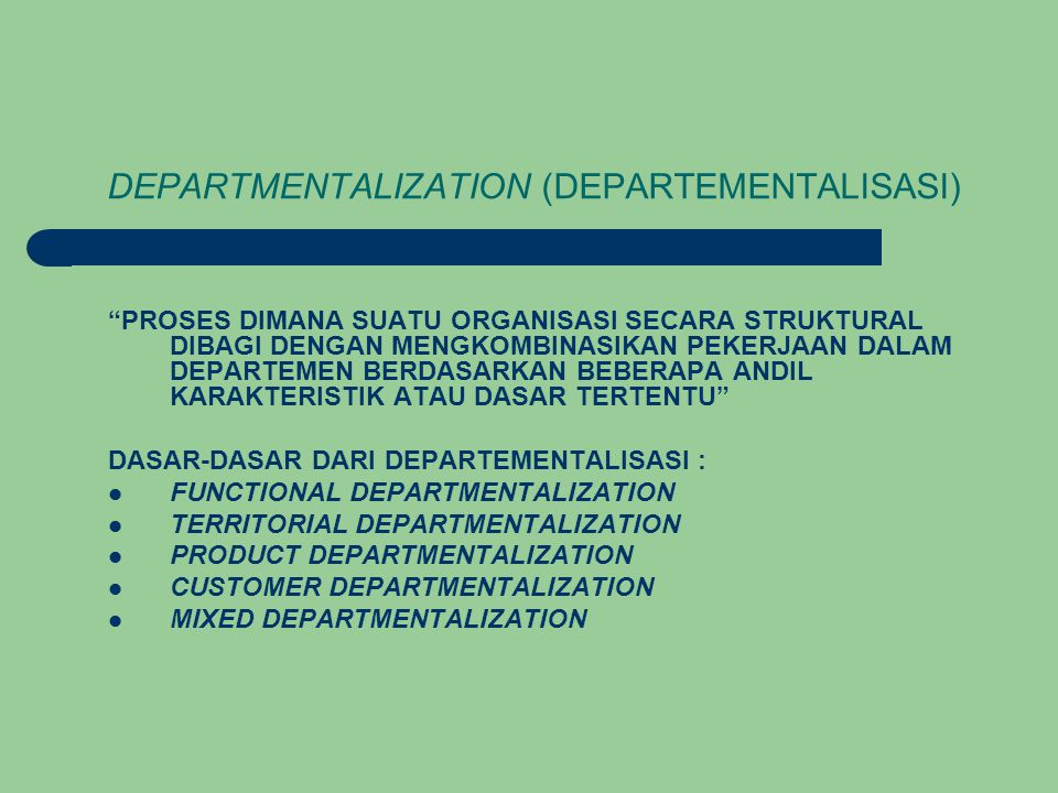DEPARTMENTALIZATION (DEPARTEMENTALISASI)