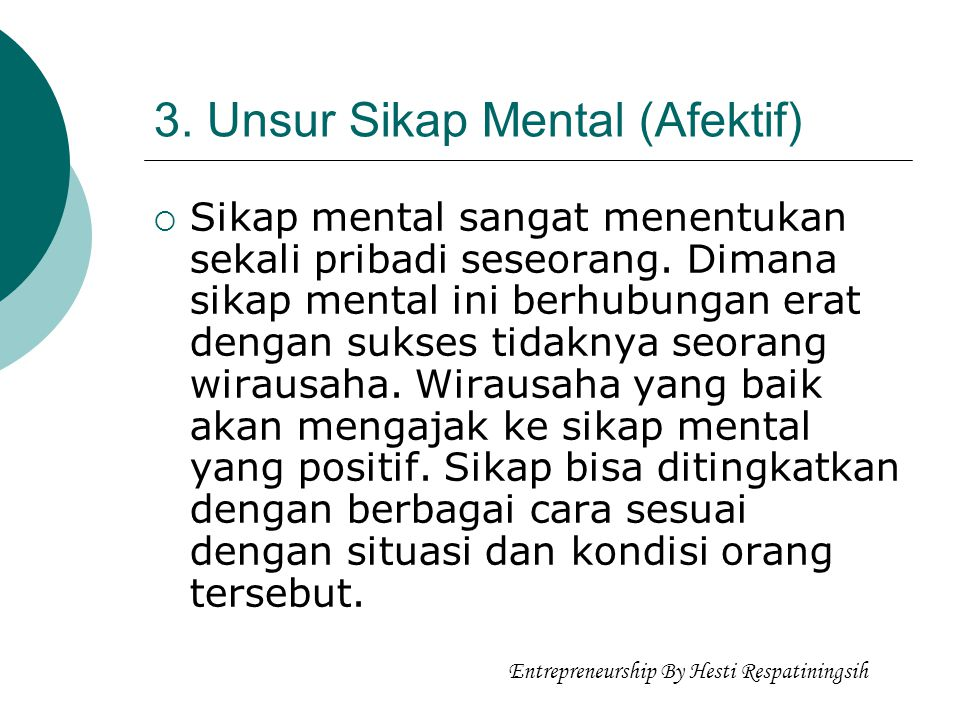 3. Unsur Sikap Mental (Afektif)