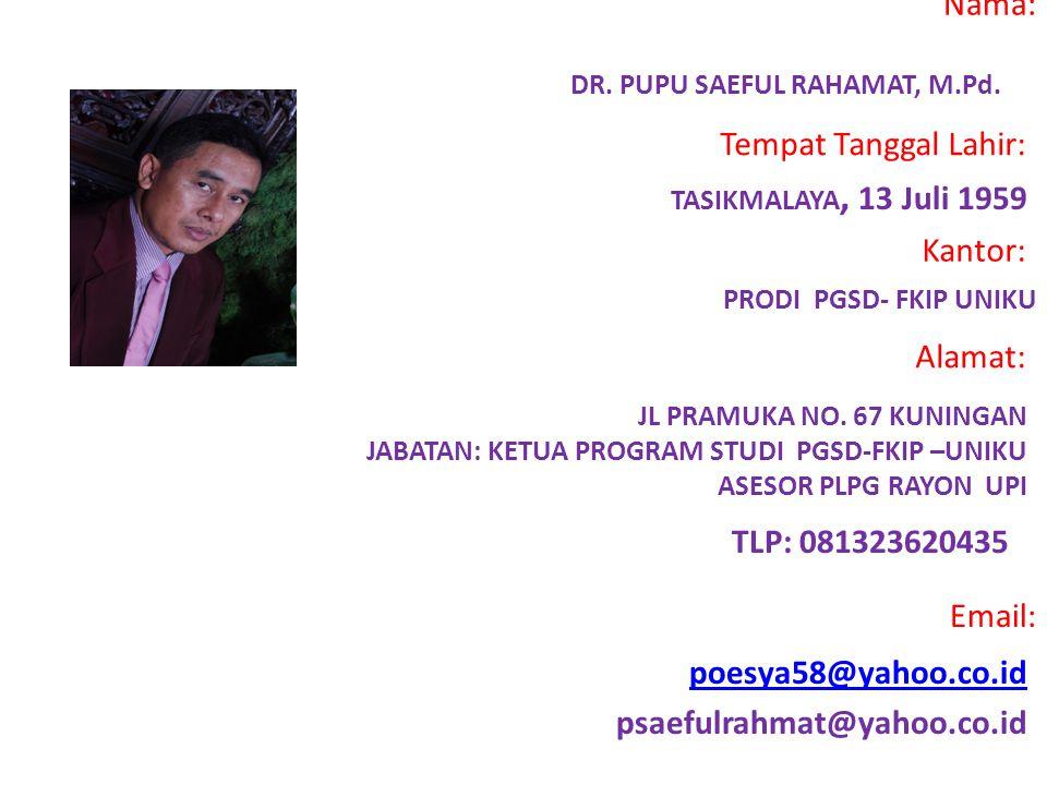 DR. PUPU SAEFUL RAHAMAT, M.Pd.