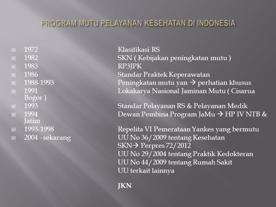 PROGRAM MUTU PELAYANAN KESEHATAN DI INDONESIA