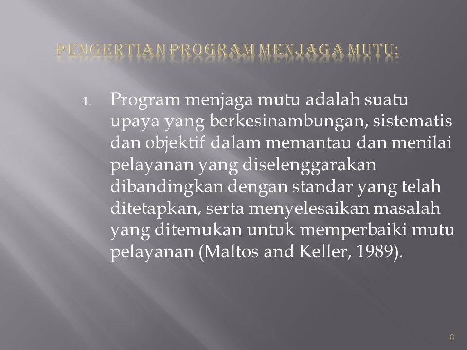 PENGERTIAN PROGRAM MENJAGA MUTU: