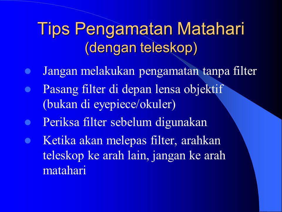 Tips Pengamatan Matahari (dengan teleskop)