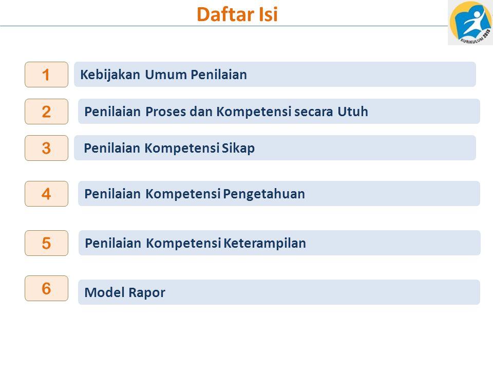 Daftar Isi 1 2 3 4 5 6 Kebijakan Umum Penilaian