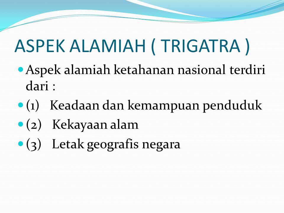 ASPEK ALAMIAH ( TRIGATRA )