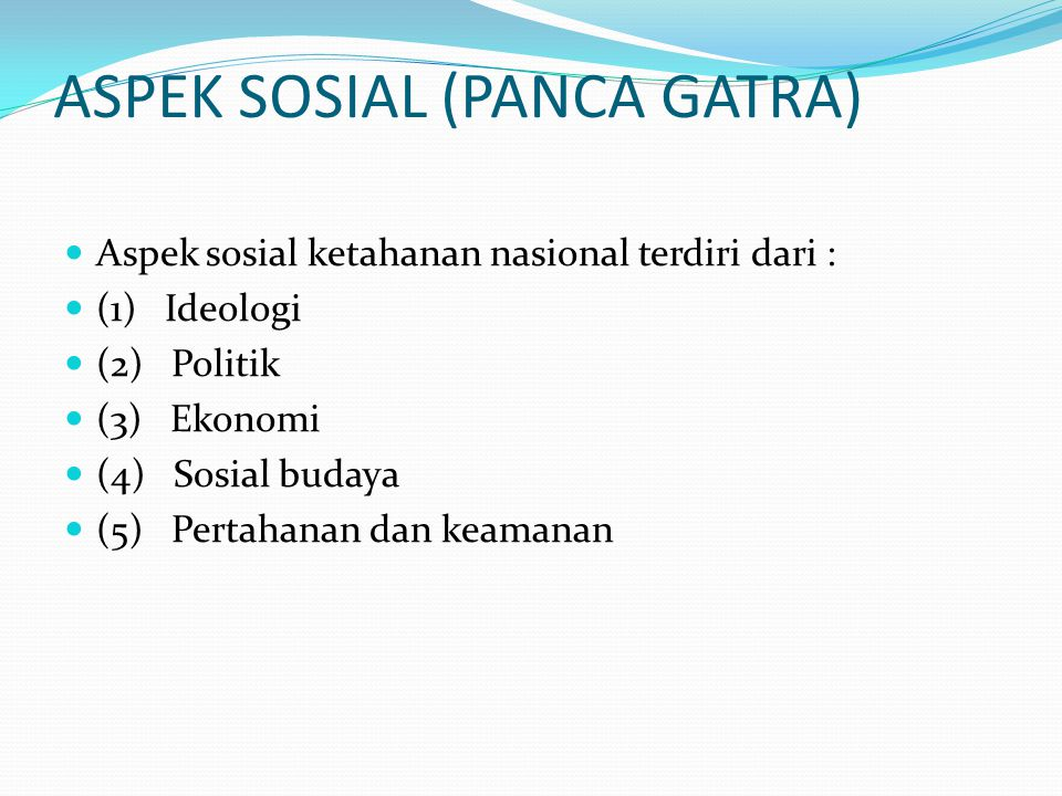 ASPEK SOSIAL (PANCA GATRA)