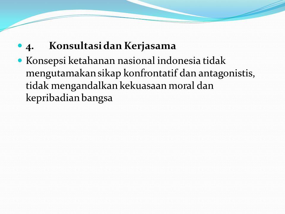 4. Konsultasi dan Kerjasama