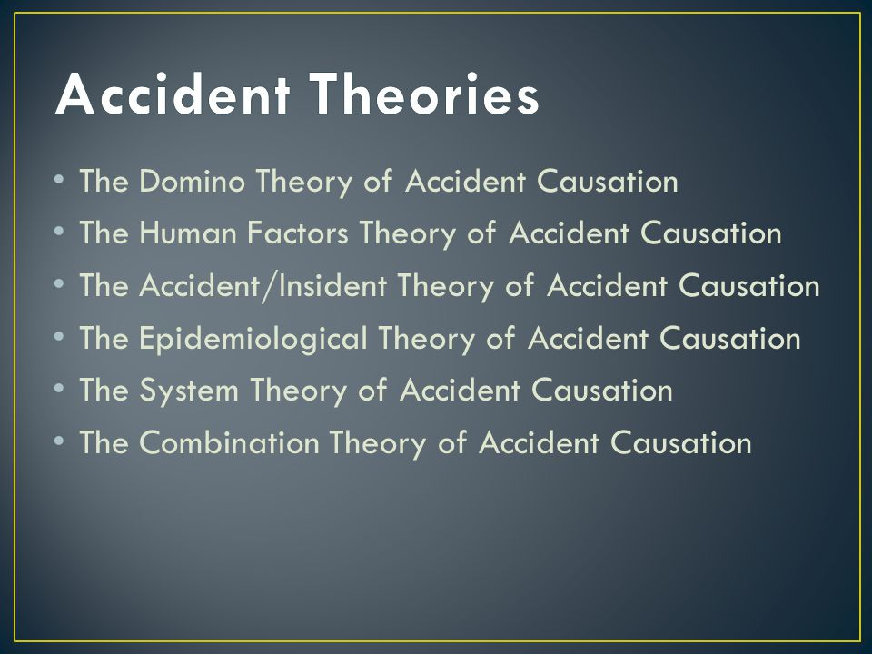Accident Theories The Domino Theory of Accident Causation
